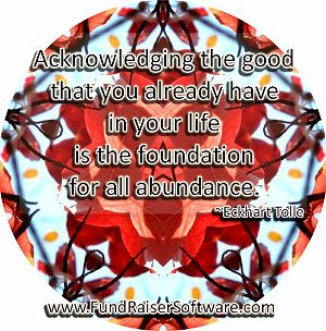 Acknowledging the abundance that you already have in your life is the foundation for all abundance.