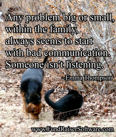 Good communication avoids many future problems