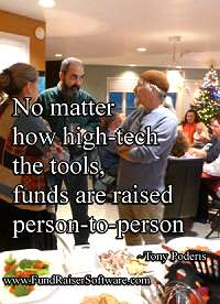 No matter how high-tech the tools, funds are raised person-to-person