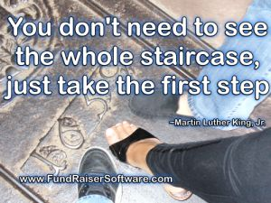 You don't need to see the whole staircase just to take the first step